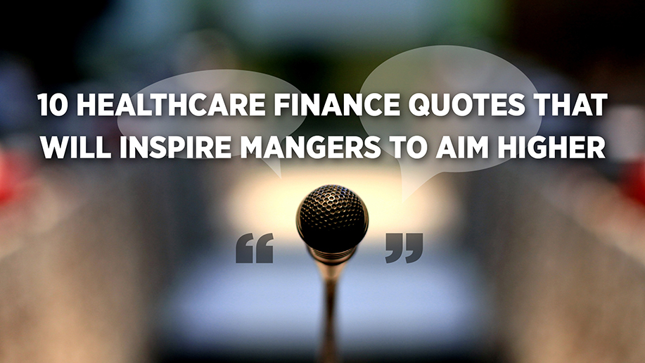 Healthcare Quotes 10 healthcare quotes that define a busy 2015 in the industry  Healthcare Quotes