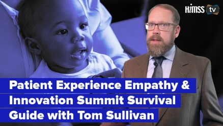 Cleveland Clinic and HIMSS Patient Experience Summit: Focus on empathy, innovation