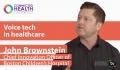 Voice tech's potential to unburden physicians, improve patient experience