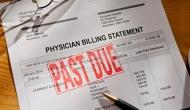Overdue medical bill.