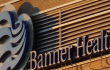 Banner Health eliminates positions amid $65 million restructuring